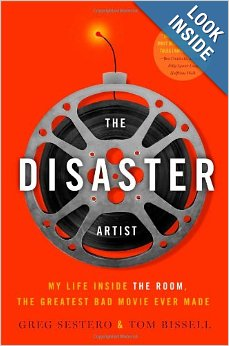 The Disaster Artist My Life Inside the Room book