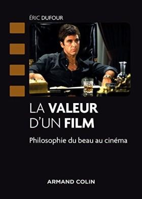 La Valeur d'un film de Eric Dufour