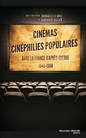 Cinémas et cinéphilies populaires - livre