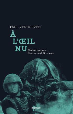 Paul Verhoeven. A loeil nu - couverture