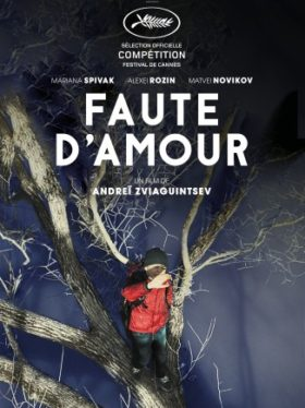 Faute damour de Andrey Zvyagintsev - affiche