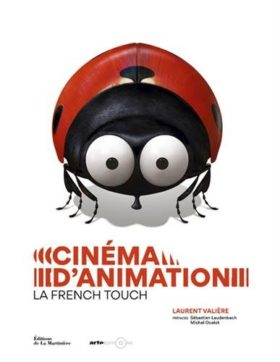 Cinema danimation. La French touch - couverture