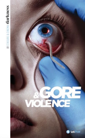 Darkness, Censure et Cinema - Gore et Violence, tome 1