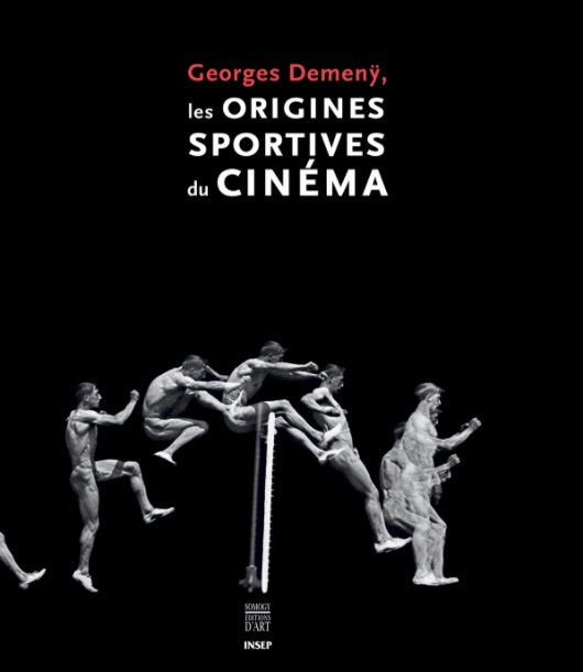 Georges Demeny - Les origines sportives du cinema