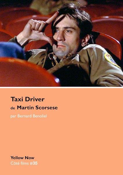 Taxi Driver de Martin Scorsese - Le criminel et lartiste