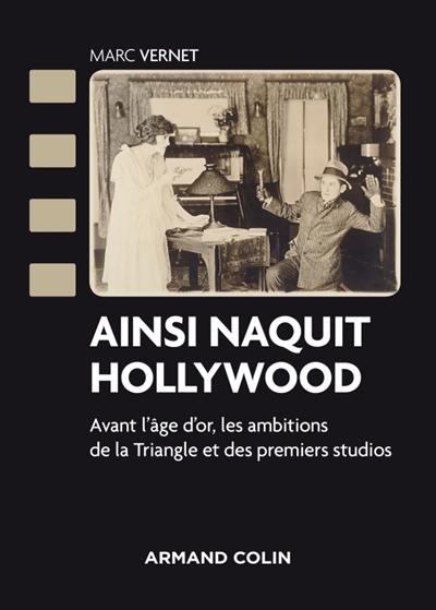 Ainsi naquit Hollywood - livre