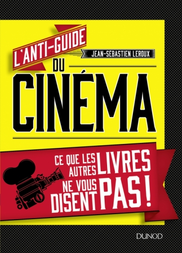 LAnti-guide du cinema