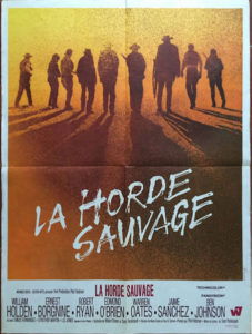 La Horde Sauvage - The Wild Bunch - poster
