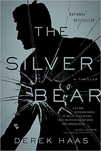 The Silver Bear - Derek Haas