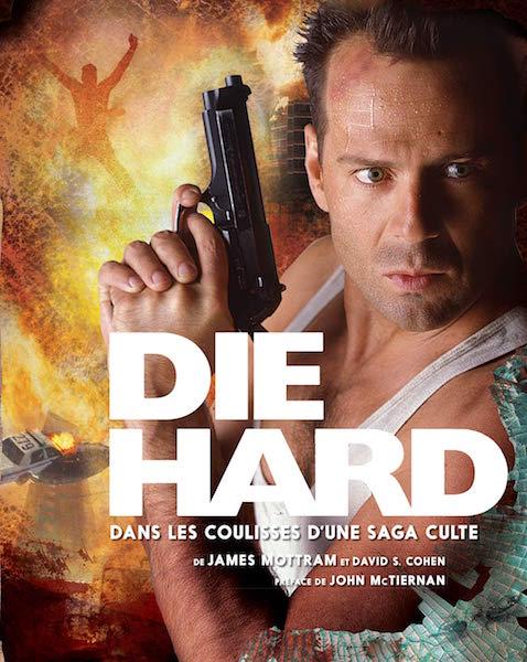 Die Hard coulisses saga culte - livre