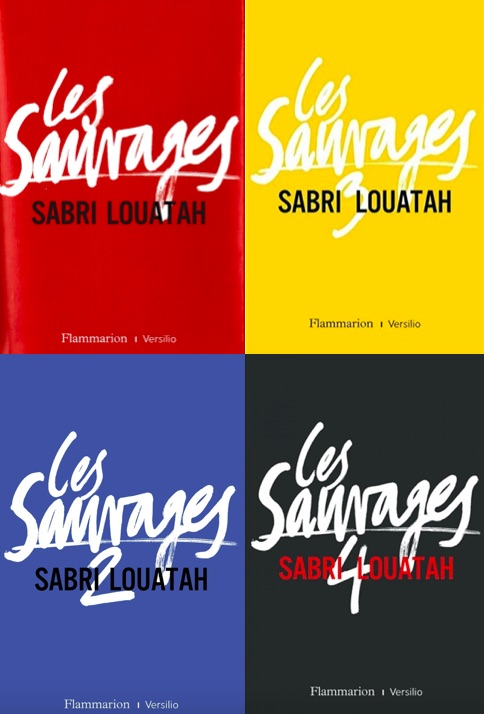 Les Sauvages Sabri Louatah