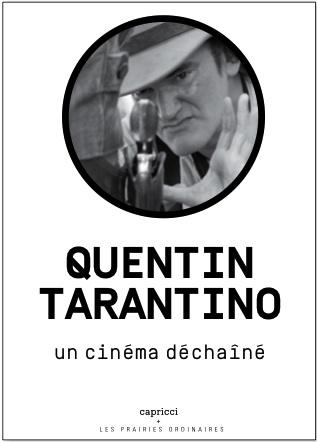 Quentin Tarantino Un Cinema Dechaine