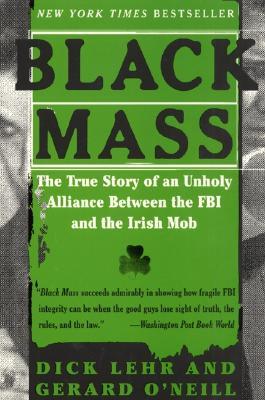 Black Mass Dick Lehr et Gerald O'Neill