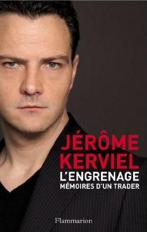L'Engrenage de Jerome Kerviel