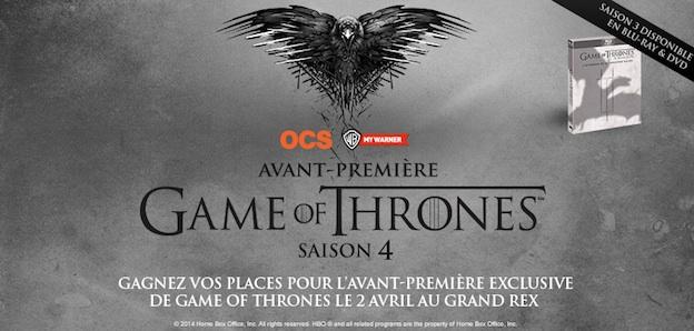 Game of Thrones Saison 4 au Grand Rex / HBO - OCS - MyWarner