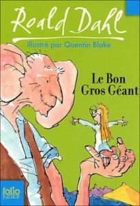 Le Bon Gros Geant (The BFG) de Roald Dahl