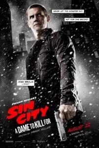 Josh Brolin dans Sin City : J'ai tue pour Elle de Robert Rodriguez et Frank Miller