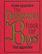 The Dangerous Book for Boys de Conn et Hal Iggulden