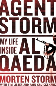Agent Storm - My Life Inside Al Qaeda - livre