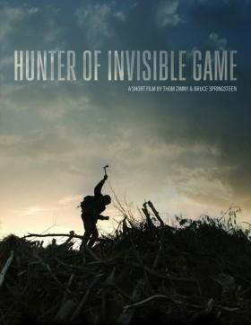 Court métrage Hunter Of Invisible Game de Bruce Springsteen et Thom Zimny - affiche