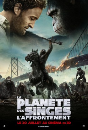La Planete des Singes - L'Affrontement (Dawn of the Planet of the Apes) de Matt Reeves - affiche francaise