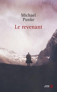 Le Revenant (The Revenant) de Michael Punke