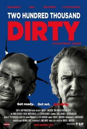 Two Hundred thousand Dirty - affiche