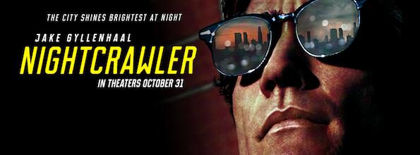Nightcrawler avec Jake Gyllenhaal - banniere Open Road Films