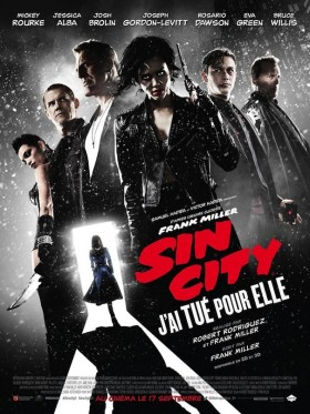 Sin City J'ai tué pour elle de Frank Miller et Robert Rodriguez - affiche francaise