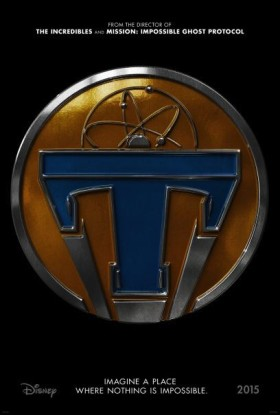 Tomorrowland de Brad Bird - affiche