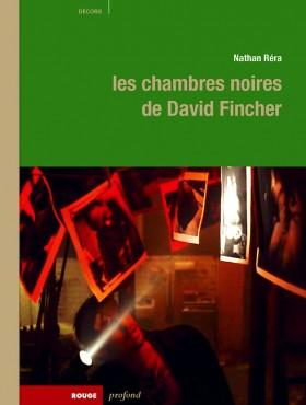 Les chambres noires de David Fincher de Nathan Rera