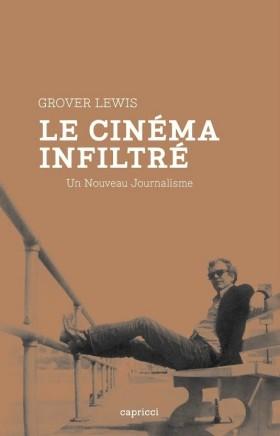 Le Cinéma Infiltré - Un Nouveau Journalisme - couverture