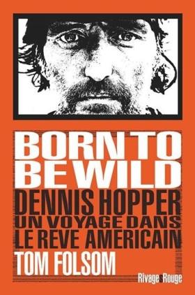 Born to Be Wild de Tom Folsom - Couverture