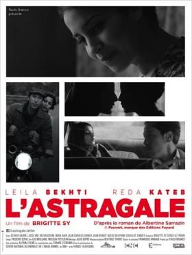L'Astragale de Brigitte Sy - affiche