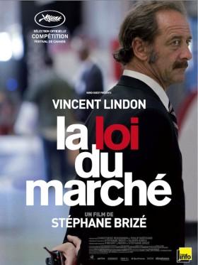 La Loi du Marche de Stephane Brize - affiche