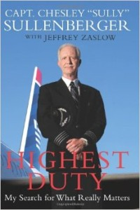 Highest Duty - My Search For What Really Matters de Chesley Sullenberger et Jeffrey Zaslow