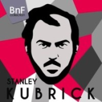 Stanley Kubrick in Music - BnF Collection
