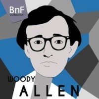 Woody Allen in Music - BnF Collection