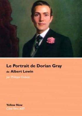Le Portrait de Dorian Gray de Albert Lewin de Philippe Dubois
