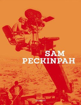 Sam Peckinpah - Capricci