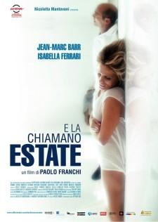 E La Chiamano Estate de Paolo Franchi (2012)