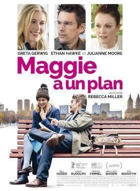 Maggie a un plan de Rebecca Miller - affiche