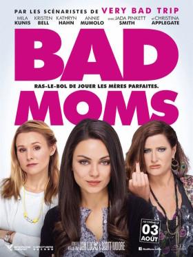 Bad Moms - afiche