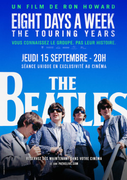 The Beatles - eight days a week-the touring years - affiche