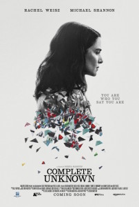 Complete Unknown - poster Rachel Weisz