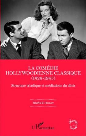 La comedie hollywoodienne classique - livre