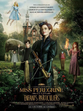 Miss Peregrine et les Enfants particuliers - affiche francaise