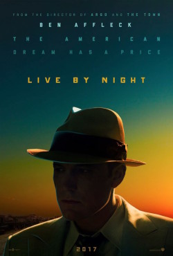Live by Night - Ils vivent la nuit - poster