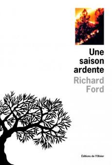 Wildlife - Une saison ardente - Richard Ford