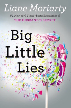 Big Little Lies de Liane Moriarty